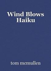 Wind Blows Haiku