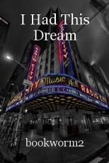 I Had This Dream
