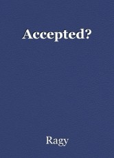 Accepted?