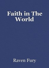 Faith in The World