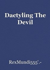 Dactyling The Devil