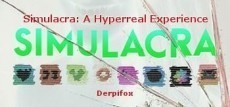 Simulacra: A Hyperreal Experience