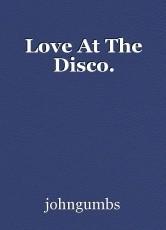 Love At The Disco.