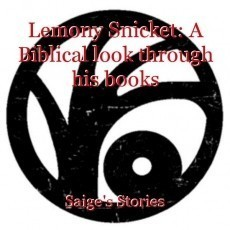 Lemony Snicket: A Biblical look through his books