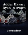 Adder Hawn : Ryan ' s crown