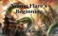 Young Flare's Beginning