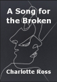 A Song for the Broken