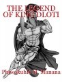 THE LEGEND OF KING DLOTI