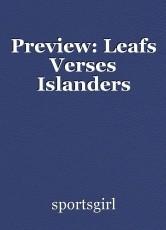 Preview: Leafs Verses Islanders