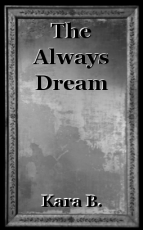 The Always Dream