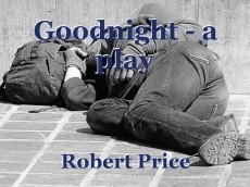 Goodnight - a play