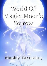 World Of Magic: Moon's Sorrow