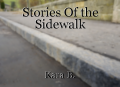 Stories Of the Sidewalk