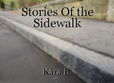 Stories Of the Sidewalk