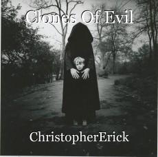 Clones Of Evil
