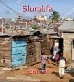 Slumlife