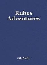 Rubes Adventures