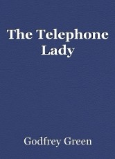 The Telephone Lady