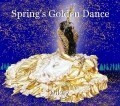Spring's Golden Dance