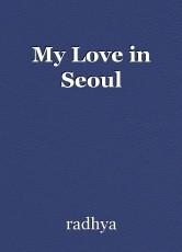 My Love in Seoul