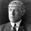 Presidential Discrimination