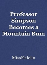 Professor Simpson Becomes a Mountain Bum