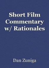 Short Film Commentary w/ Rationales