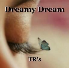Dreamy Dream