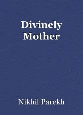 Divinely Mother