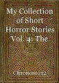My Collection of Short Horror Stories Vol. 4: The Visionary