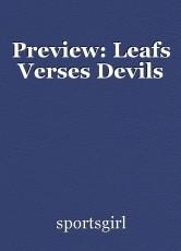 Preview: Leafs Verses Devils