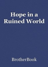 Hope in a Ruined World