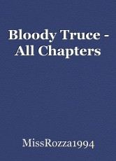 Bloody Truce - All Chapters