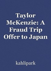 Taylor McKenzie: A Fraud Trip Offer to Japan