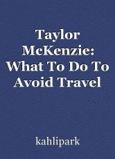Taylor McKenzie: What To Do To Avoid Travel Scam