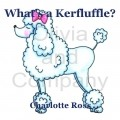 What's a Kerfluffle?