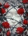 Rose's Thorn