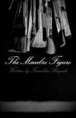 The Macabre Figure