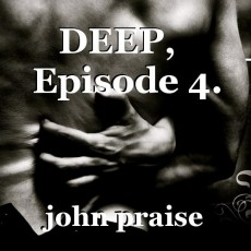 DEEP,   Episode 4.