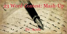 23 Word Contest: Mash-Up