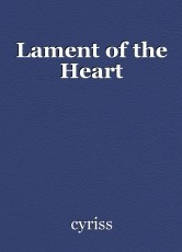 Lament of the Heart