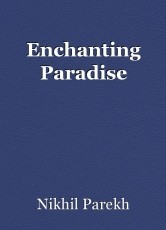 Enchanting Paradise