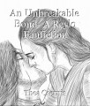 An Unbreakable Bond- A Reylo Fanfiction