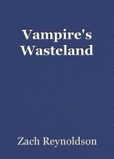 Vampire's Wasteland