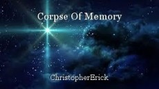 Corpse Of Memory