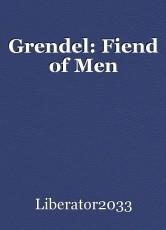 Grendel: Fiend of Men