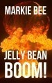 Jelly Bean BOOM!