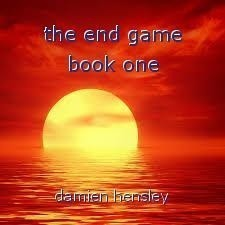the end game book one