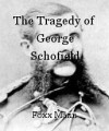 The Tragedy of George Schofield