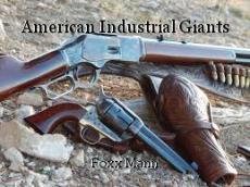 American Industrial Giants